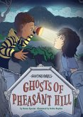 Ghosts of Pheasant Hill: Book 7