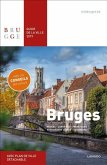 Bruges. Guide de la Ville 2019