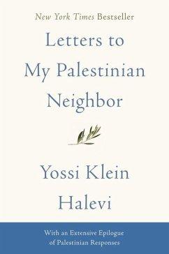 Letters to My Palestinian Neighbor - Halevi, Yossi Klein