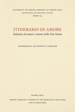 Itinerario di amore - Templer, Margherita de Bonfils