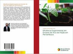 Eficiência Experimental em Ensaios de VCU de Feijão em Pernambuco