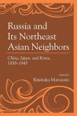 Russia and Its Northeast Asian Neighbors