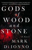 Gods of Wood and Stone