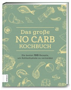Das große No Carb-Kochbuch