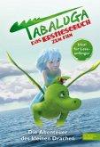 Tabaluga - Das Erstlesebuch zum Film