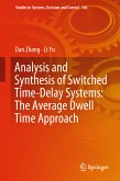Analysis and Synthesis of Switched Time-Delay Systems: The Average Dwell Time Approach (eBook, PDF)