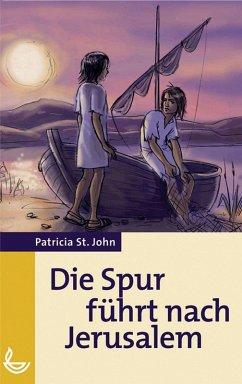 Die Spur führt nach Jerusalem (eBook, ePUB) - St. John, Patricia