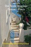 Der beste Weg zur Traum-Finca (eBook, ePUB)