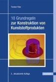 10 Grundregeln zur Konstruktion von Kunststoffprodukten (eBook, PDF)