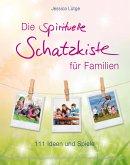 Die spirituelle Schatzkiste für Familien (eBook, ePUB)