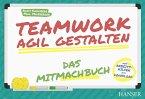 Teamwork agil gestalten - Das Mitmachbuch (eBook, ePUB)
