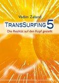 Transsurfing 5 (eBook, ePUB)
