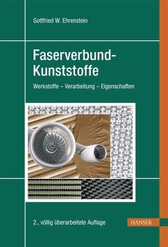 Faserverbund-Kunststoffe (eBook, PDF) - Ehrenstein, Gottfried Wilhelm
