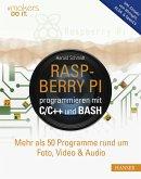 Raspberry Pi programmieren mit C/C++ und Bash (eBook, ePUB)