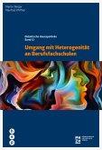 Umgang mit Heterogenität an Berufsfachschulen (E-Book) (eBook, ePUB)