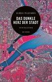 Das dunkle Herz der Stadt (eBook) (eBook, ePUB)