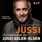 Jussi. Die vielen Leben des Jussi Adler-Olsen (MP3-Download)