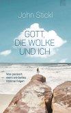 Gott, die Wolke und ich (eBook, ePUB)