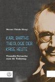 Karl Barths Theologie der Krise heute (eBook, PDF)