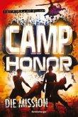 Die Mission / Camp Honor Bd.1