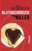 Die 50 besten Bluthochdruck-Killer (eBook, ePUB)