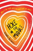 Hole in the Middle (eBook, ePUB)