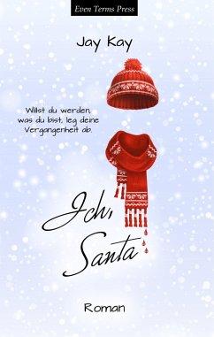 Ich, Santa (eBook, ePUB)