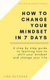 How To Change Your Mindset in 7 Days (eBook, ePUB)