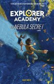 Explorer Academy: The Nebula Secret (Book 1) (eBook, ePUB)