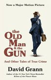 The Old Man and the Gun (eBook, ePUB)