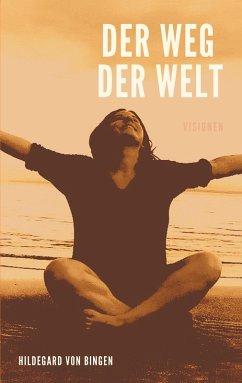 Der Weg der Welt (eBook, ePUB)