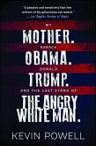 My Mother. Barack Obama. Donald Trump. And the Last Stand of the Angry White Man. (eBook, ePUB)