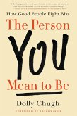 The Person You Mean to Be (eBook, ePUB)
