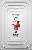 White as Silence, Red as Song (eBook, ePUB)