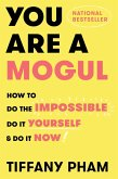 You Are a Mogul (eBook, ePUB)