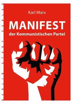 Karl Marx: Manifest der Kommunistischen Partei - Marx, Karl