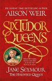 Six Tudor Queens 3: Jane Seymour, The Haunted Queen
