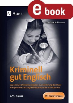 Kriminell gut Englisch, Klasse 3-4 (eBook, PDF)