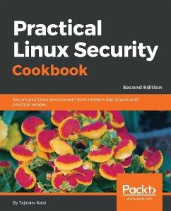 Practical Linux Security Cookbook - Second Edition - Kalsi, Tajinder