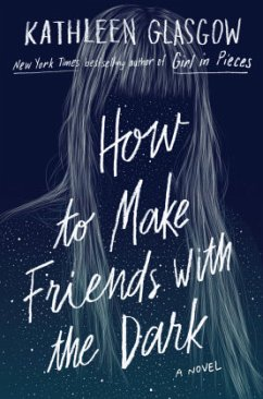 How to Make Friends with the Dark - Glasgow, Kathleen