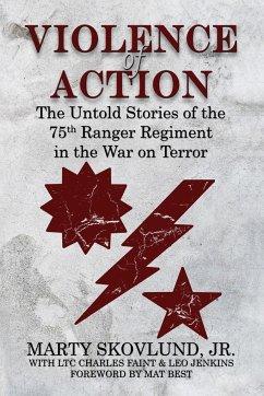 Violence of Action - Skovlund, Marty, Jr.; Faint, Charles; Jenkins, Leo