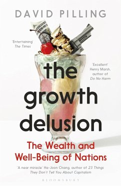 The Growth Delusion - Pilling, David