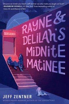 Rayne & Delilah's Midnite Matinee - Zentner, Jeff