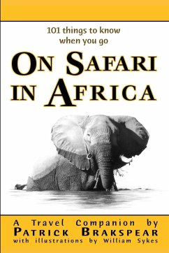 (101 things to know when you go) ON SAFARI IN AFRICA - Brakspear, Patrick