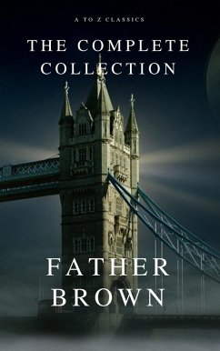 The Complete Father Brown Stories (A to Z Class...