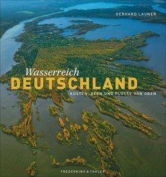 Wasserreich Deutschland (Mängelexemplar) - Launer, Gerhard