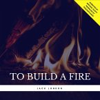 To Build a Fire (MP3-Download)