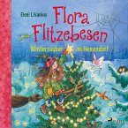 Winterzauber im Hexendorf / Flora Flitzebesen Bd.5 (MP3-Download)