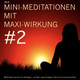 Mini-Meditationen mit Maxi-Wirkung #2 (MP3-Download)