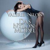 Das Nylon-Model 1   Erotischer Roman (MP3-Download)